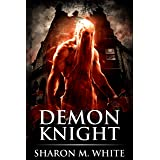 Demon Knight: Scary Supernatural Horror with Demons (Blake Rossi Series Book 1)