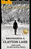Bienvenidos a Clayton Lake: Suspense en estado puro (Spanish Edition)