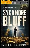 Sycamore Bluff (A Nicholas Colt Thriller)