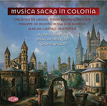 La Capella Ducale, various, Roland Wilson - Musica Sacra in Colonia - Amazon.com Music