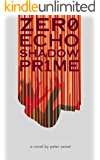 Zero Echo Shadow Prime