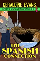 The Spanish Connection: British Detectives (Rafferty & Llewellyn British Mystery Series Book 17) Kindle Edition