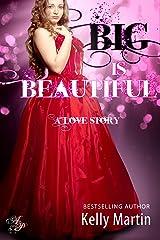 Big is Beautiful Kindle Edition