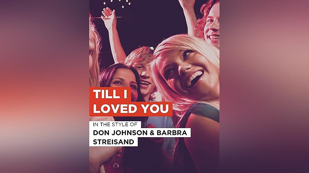 """Till I Loved You im Stil von """"Don Johnson & Barbra Streisand"""""""