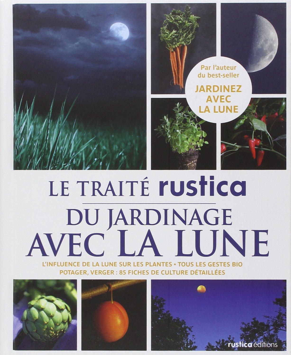 Calendrier Lunaire Septembre 2020 Rustica.Amazon Fr Le Traite Rustica Du Jardinage Avec La Lune