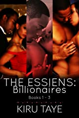 The Essiens: Billionaires: Books 1-3 (The Essiens Box Sets Book 1) Kindle Edition