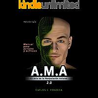 A.M.A: el Arte de la Manipulación Actoral