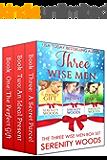 Three Wise Men Box Set: Three Wise Men Series Books 1-3