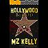 Hollywood Blood: A Hollywood Alphabet Series Thriller