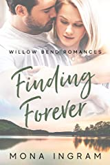 Finding Forever (Willow Bend Romances Book 2) Kindle Edition