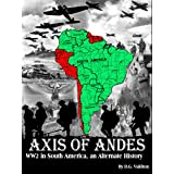 Axis of Andes: World War Two in South America