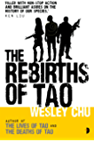 The Rebirths of Tao: Tao Series Book Three (Lives of Tao 3)
