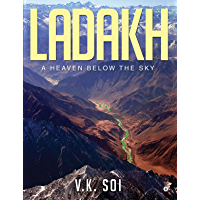 Ladakh : A Heaven Below the Sky (English Edition)