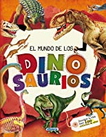 El Mundo De Los Dinosaurios (El Gran Libro
