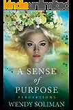 A Sense of Purpose (Perceptions Book 2)
