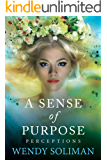 A Sense of Purpose (Perceptions Book 2)