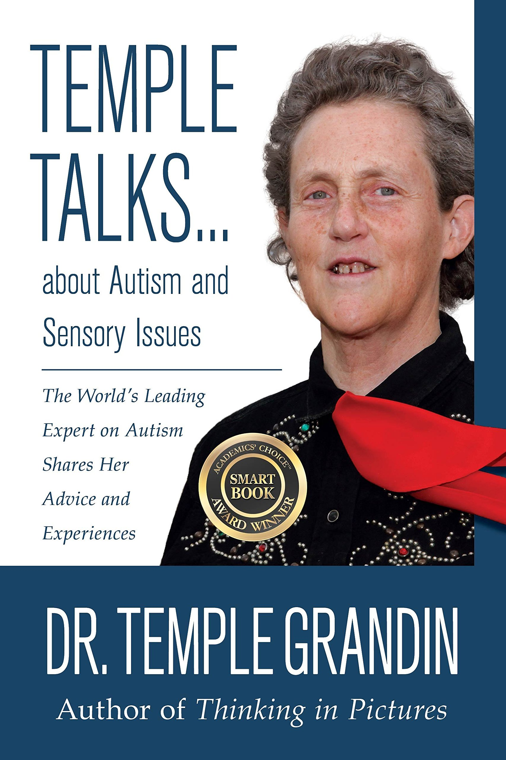 Temple Talks About Autism And Sensory Issues The World S Leading