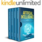 Artificial Intelligence: 4 books in 1: AI For Beginners + AI For Business + Machine Learning For Beginners + Machine Learning