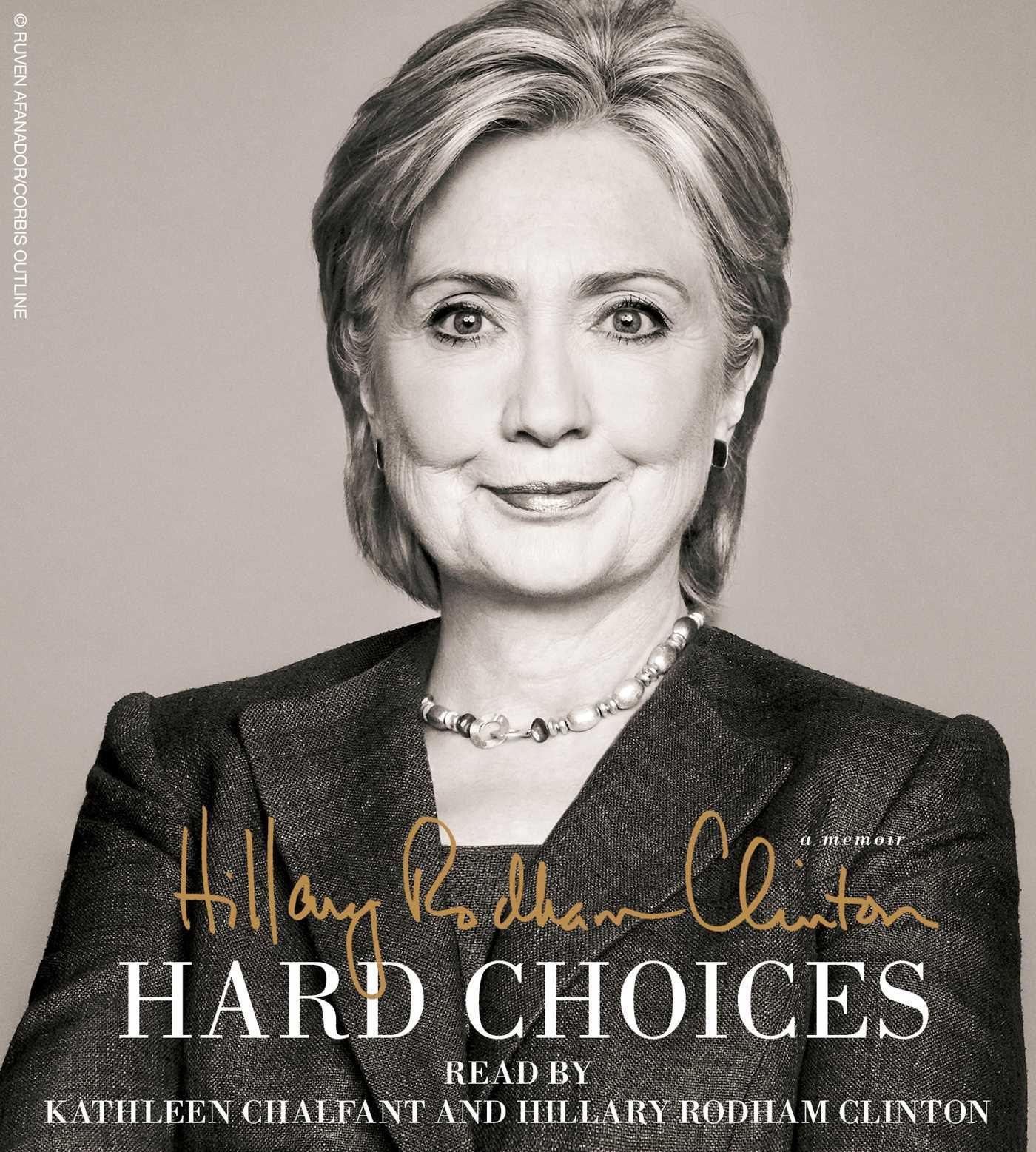 hard choices hillary rodham clinton kathleen chalfant
