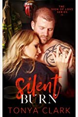 Silent Burn (Sign of Love Series Book 1) Kindle Edition
