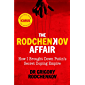 The Rodchenkov Affair: How I Brought Down Russia's Secret Doping Empire (English Edition)