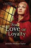 For Love or Loyalty (The MacGregor Legacy Book 1)