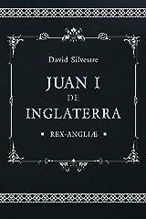 Juan I de Inglaterra (Spanish Edition) Kindle Edition