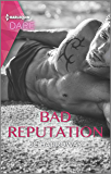 Bad Reputation: A Sexy Billionaire Romance (The Pleasure Pact Book 2)