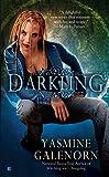 Darkling: An Otherworld Novel Book 3