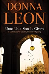 Unto Us a Son Is Given (A Commissario Guido Brunetti Mystery Book 28) Kindle Edition