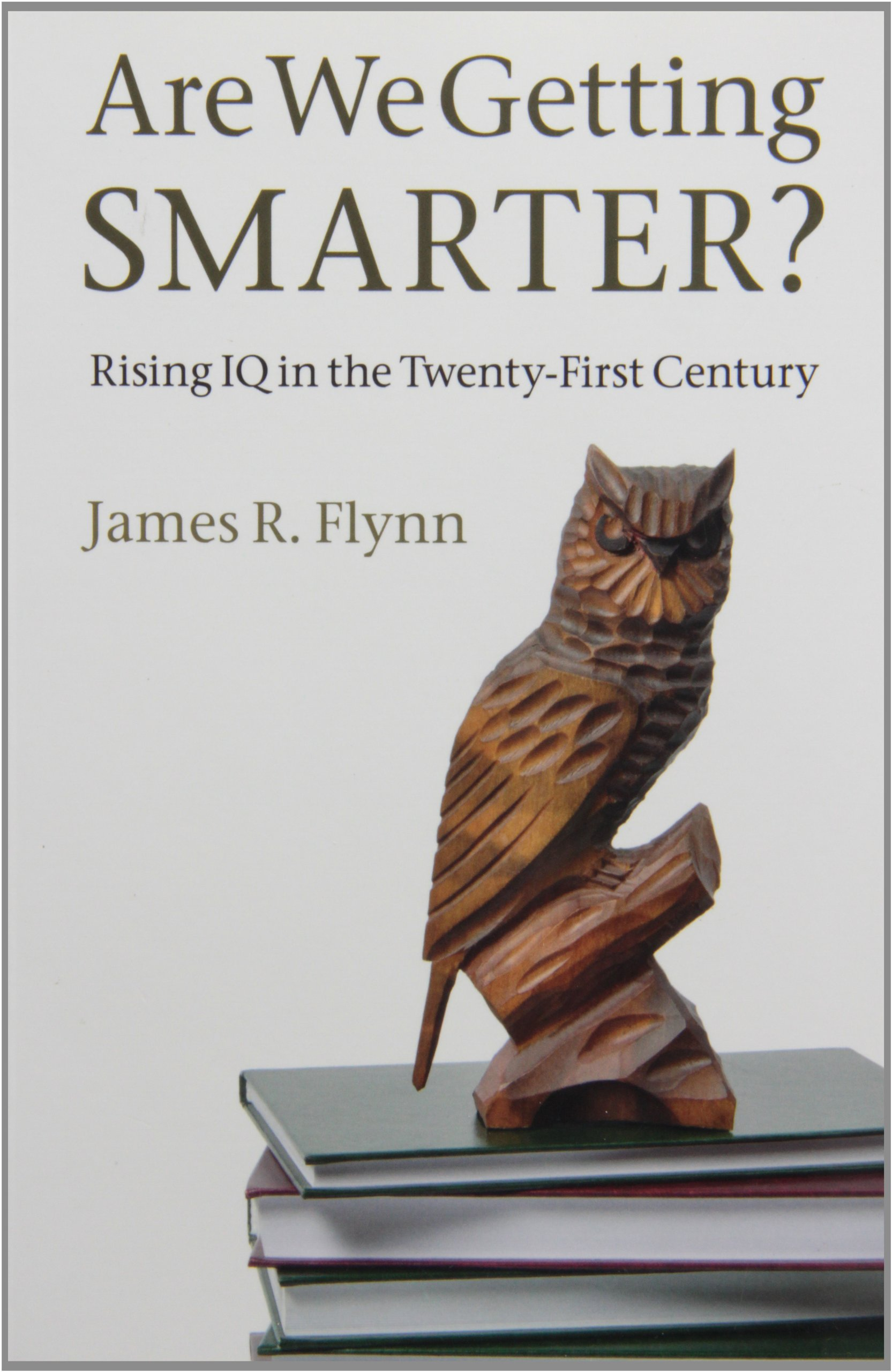 Download Are We Getting Smarter?: Rising IQ in the Twenty-First Century pdf epub