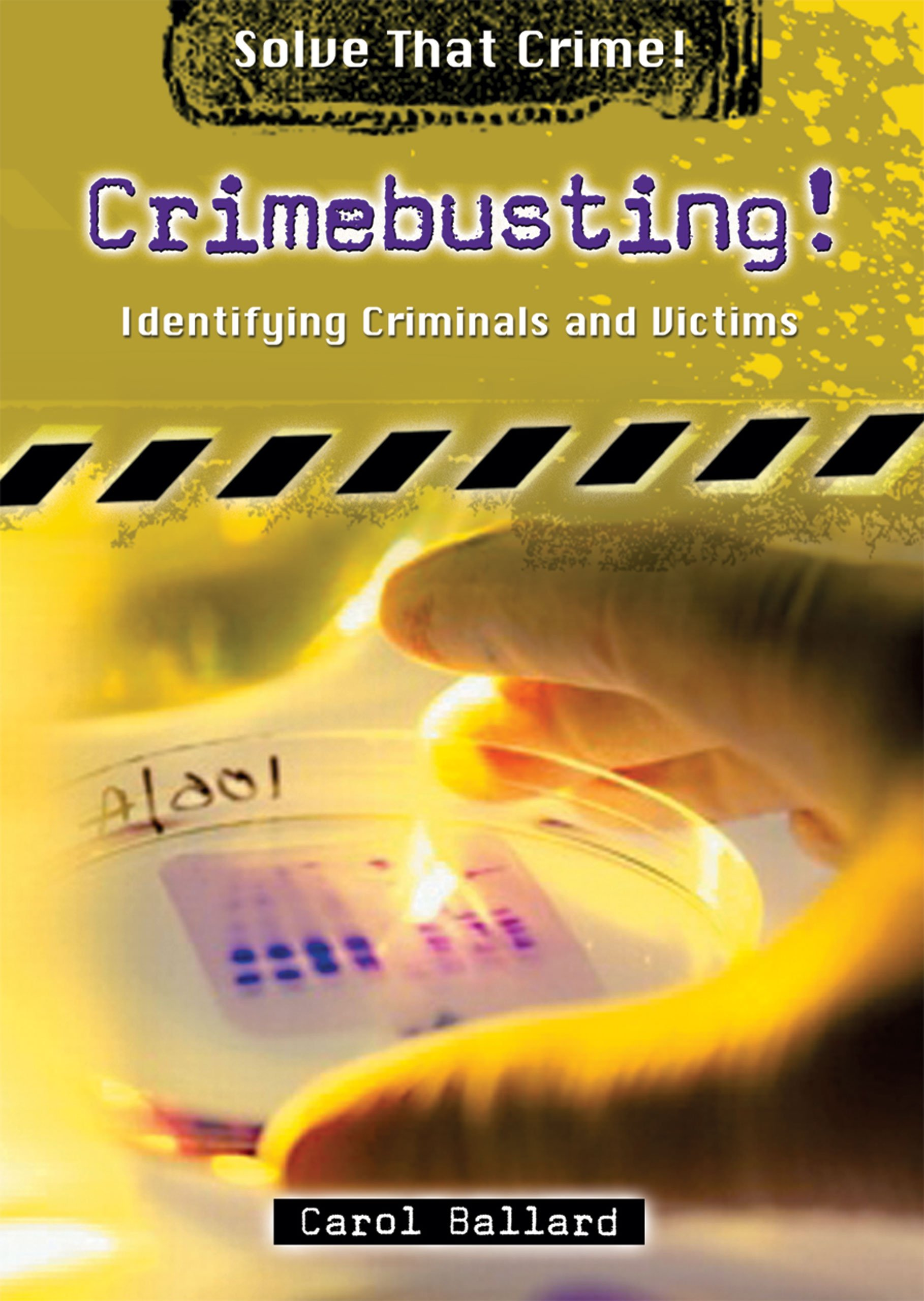 Download Crimebusting!: Identifying Criminals and Victims (Solve That Crime!) ebook