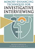 Memory-Enhancing Techniques for Investigative Interviewing: The Cognitive Interview
