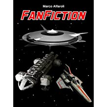 Fan Fiction (Italian Edition) Jul 22, 2016