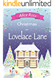 Christmas on Lovelace Lane: A fun, heartwarming Christmas romance (Lovelace Lane Book 4)