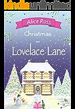 Christmas on Lovelace Lane: A fun, heartwarming Christmas romance (Lovelace Lane Book 4)