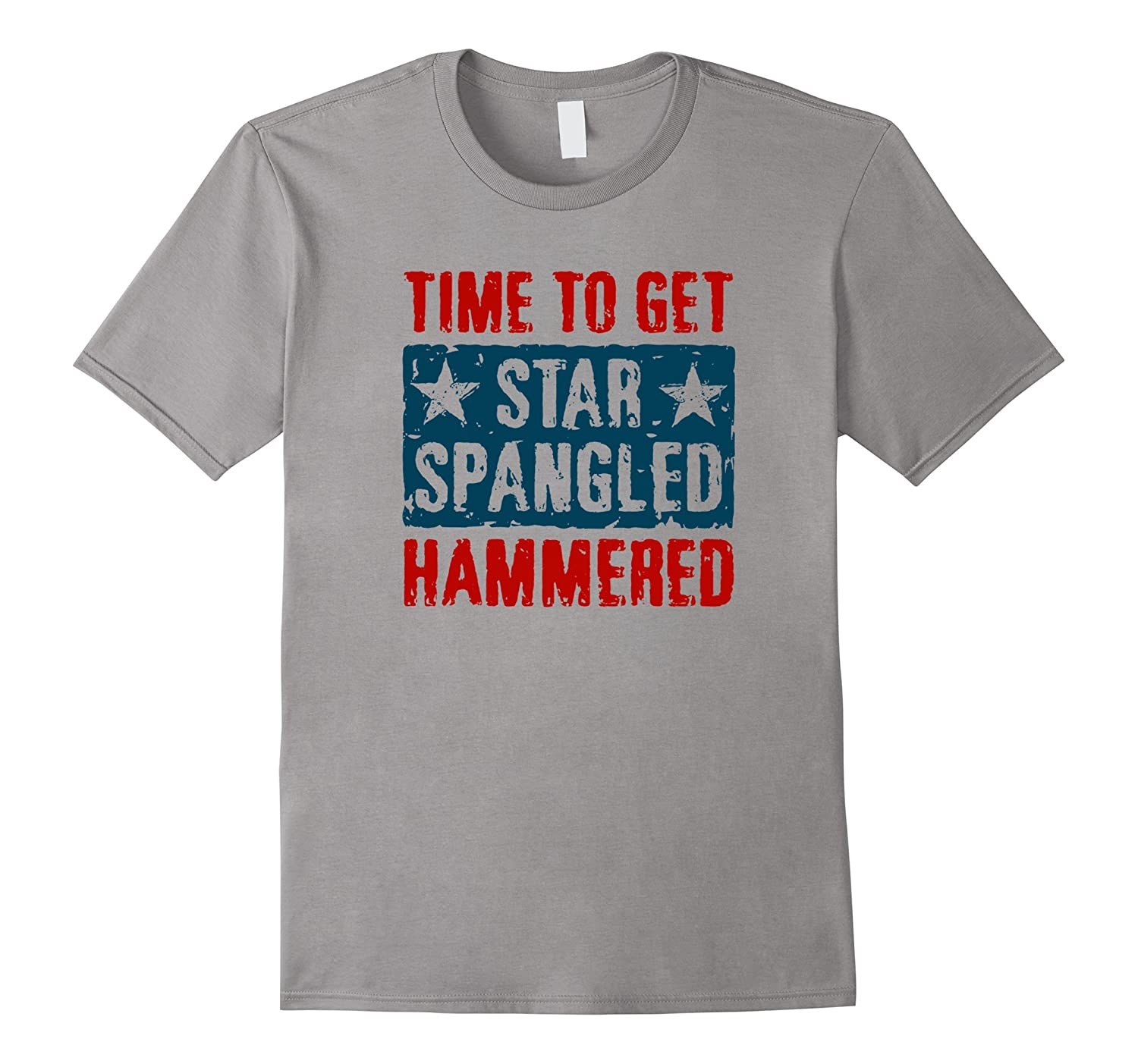 4th of July Time To Get Star Spangled Hammered T-shirt-Art