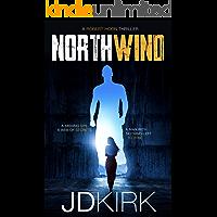 Northwind: A Robert Hoon Thriller (Robert Hoon Thrillers Book 1)