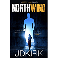 Northwind: A Robert Hoon Thriller (Robert Hoon Thrillers Book 1)