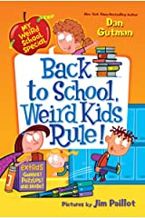 My Weird School Special: Back to School, Weird Kids Rule! Kindle Edition