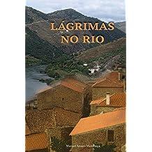 Lagrimas no Rio (Portuguese Edition) Jan 6, 2017