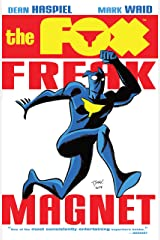 The Fox: Freak Magnet Kindle Edition