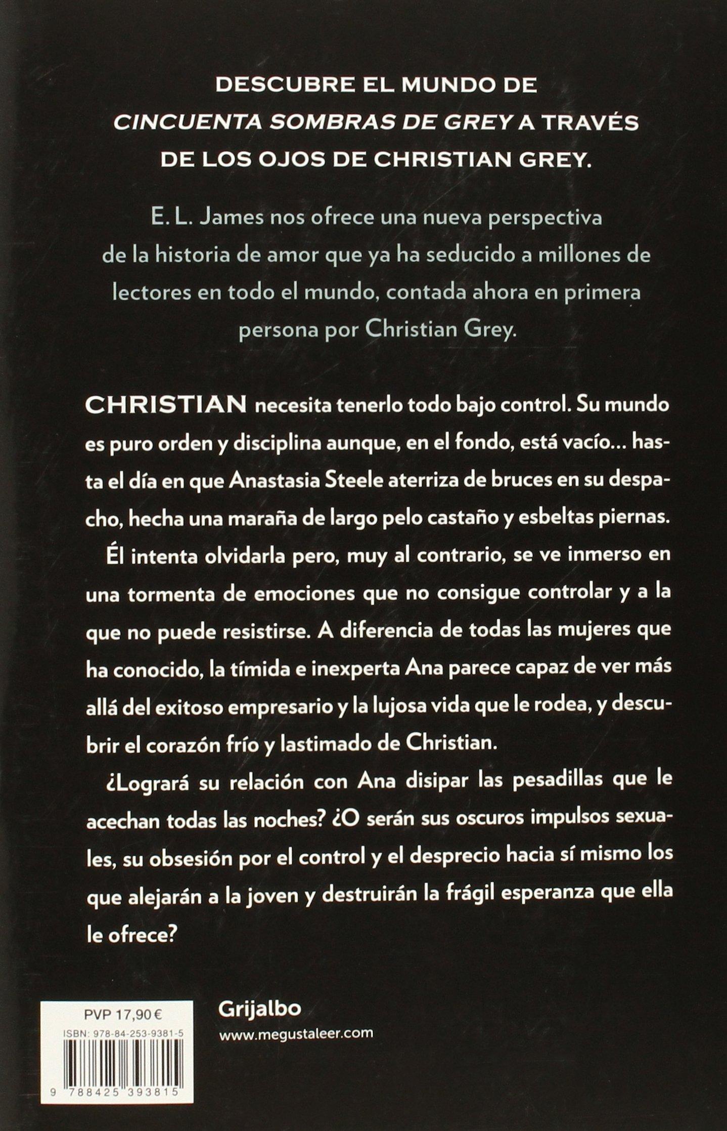 Grey «Cincuenta sombras» contada por Christian Grey 1 Ficcion ...