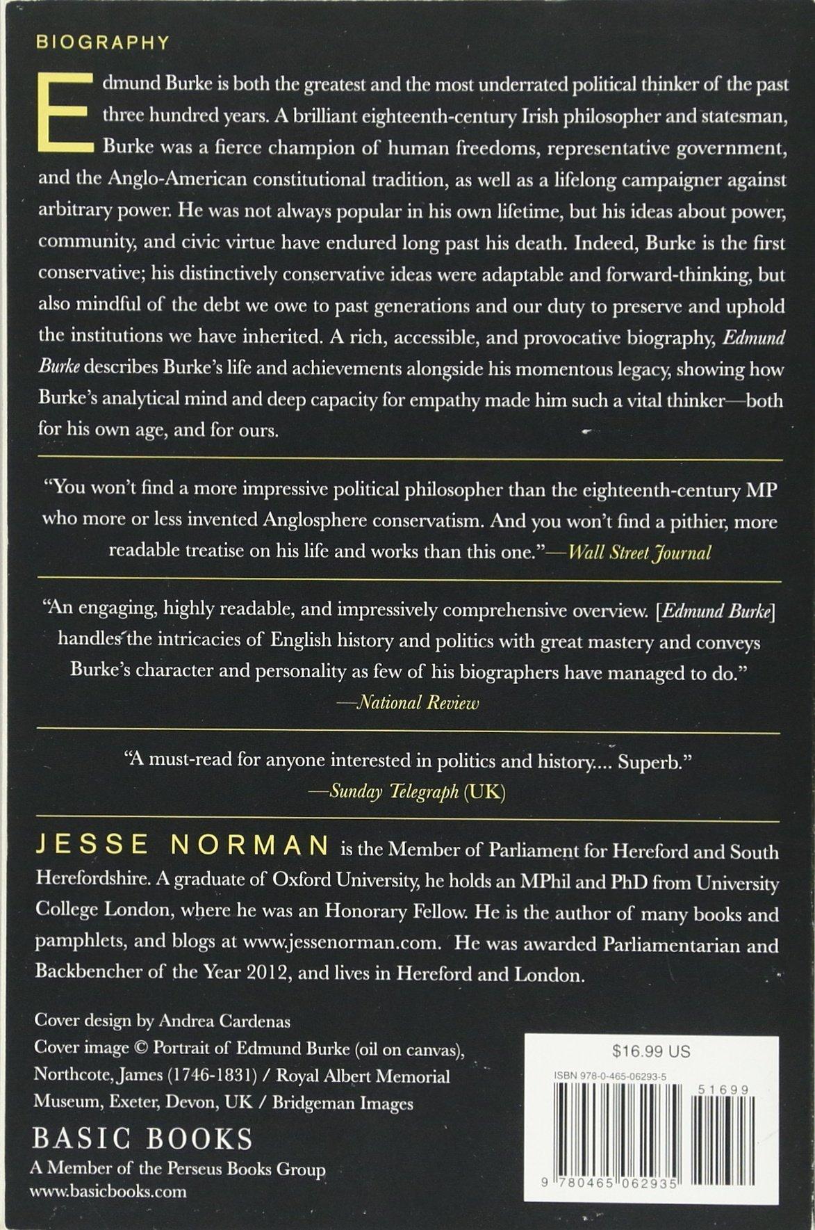 Edmund Burke: The First Conservative: Jesse Norman: 9780465062935:  Amazon: Books