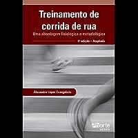 Treinamento de corrida de rua: uma abordagem fisiológica e metodológica