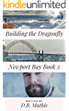 Building the Dragonfly (Newport Bay Book 2)