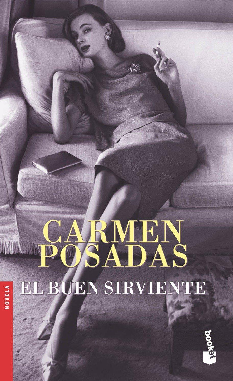 El Buen Sirviente/the Good Servant (Spanish Edition): Carmen ...