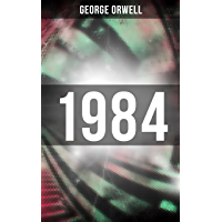 1984: Big Brother Is Watching You - A Political Sci-Fi Dystopia