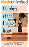 Chambers of the Endless Heart: Short Stories