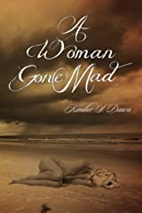 A Woman Gone Mad Kindle Edition